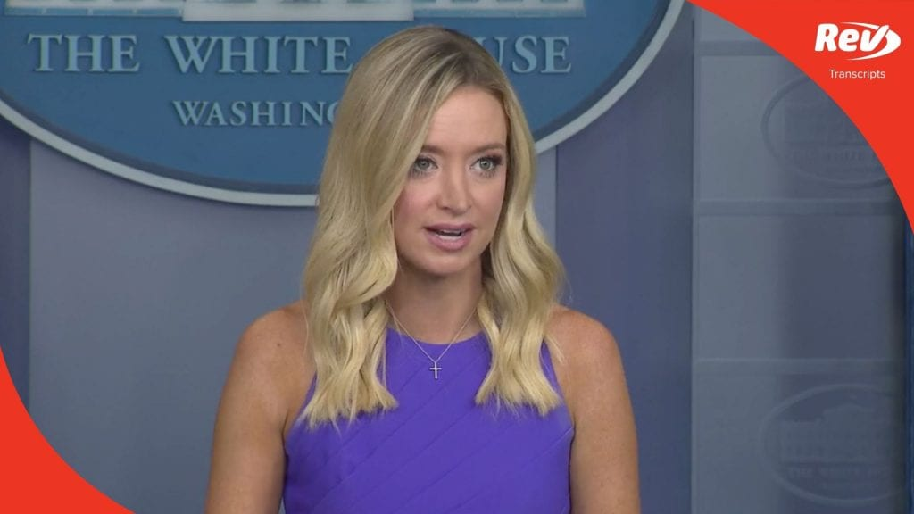 Press Secretary Kayleigh McEnany White House Press Conference Transcript August 13: Talks Israel-UAE Peace Deal
