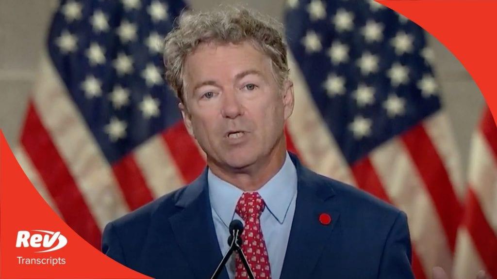 Rand Paul 2020 RNC Speech Transcript