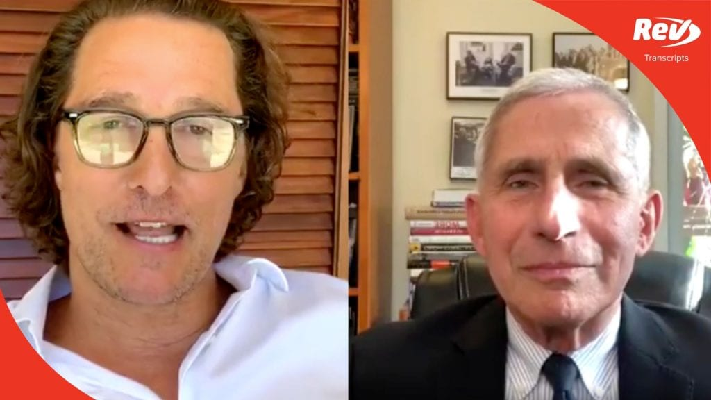 Matthew McConaughey & Dr. Anthony Fauci Live Q&A Transcript: COVID-19