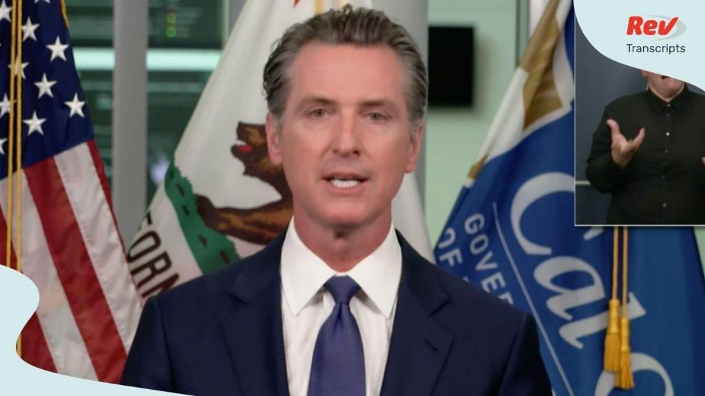 California Governor Gavin Newsom August 3 Press Conference Transcript