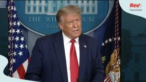 Donald Trump Coronavirus Press Conference Transcript August 3: Talks Trump Organization Investigation, Election