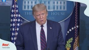 Donald Trump Coronavirus Press Conference Transcript August 4: Talks Isaias, Eviction, Mail-in Voting