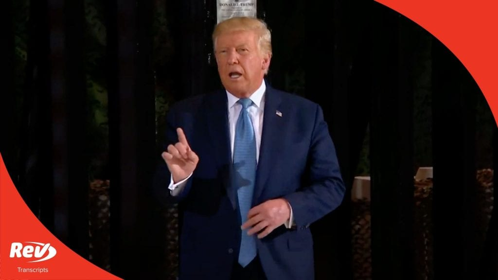 Donald Trump Press Conference Transcript August 18: Border Wall Update