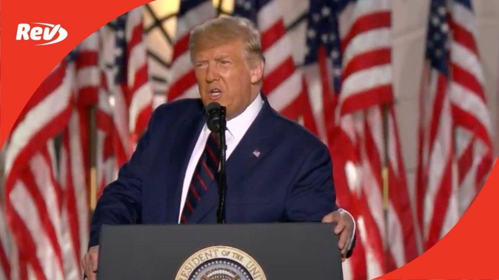 Donald Trump 2020 RNC Night 4 Speech Transcript