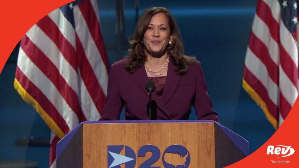 Kamala Harris 2020 DNC Speech Transcript