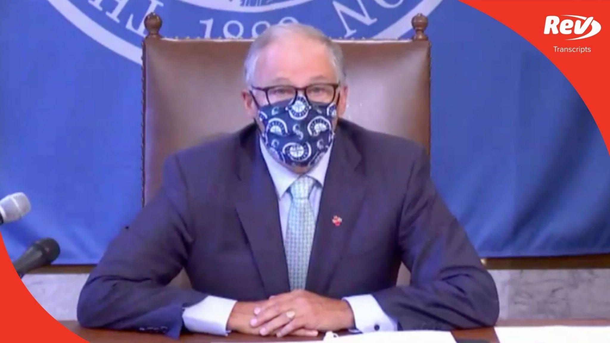 Washington Gov. Jay Inslee Press Conference Transcript August 20