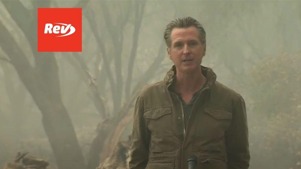 Gavin Newsom Surveys California Wildfire Damage, Talks Climate Change