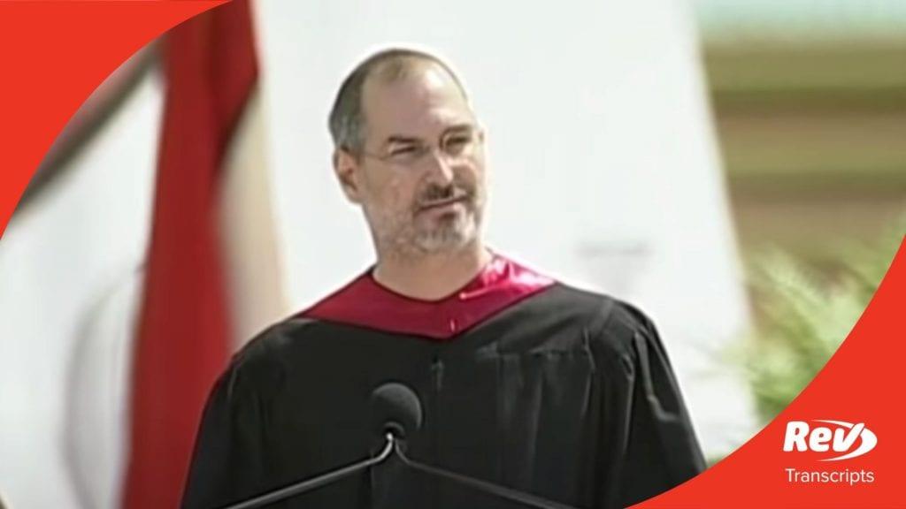 Steve Jobs 2005 Stanford Commencement Speech Transcript