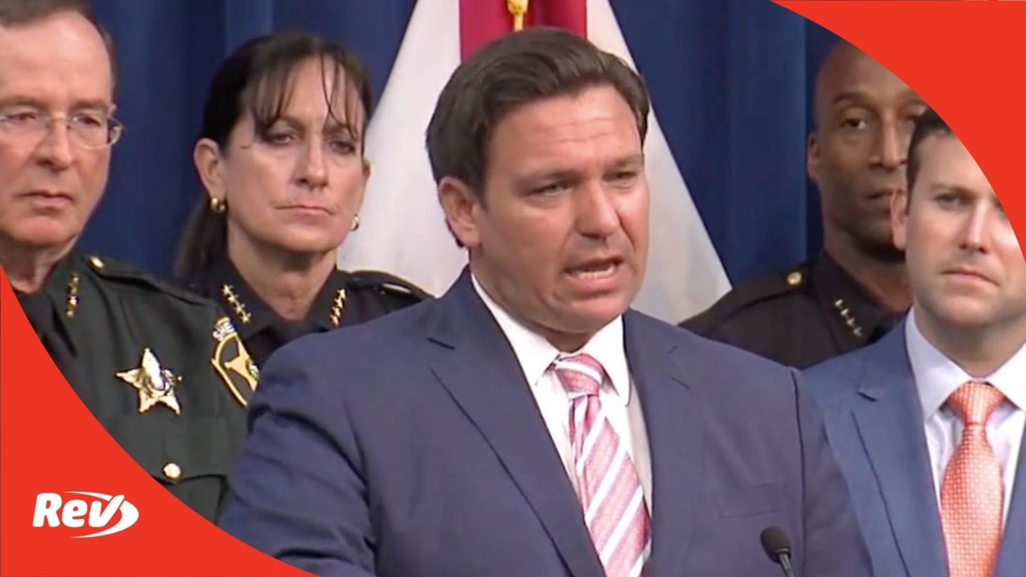 Florida Gov. Ron DeSantis Press Conference Transcript: Harsher Penalties for Violent Protesters