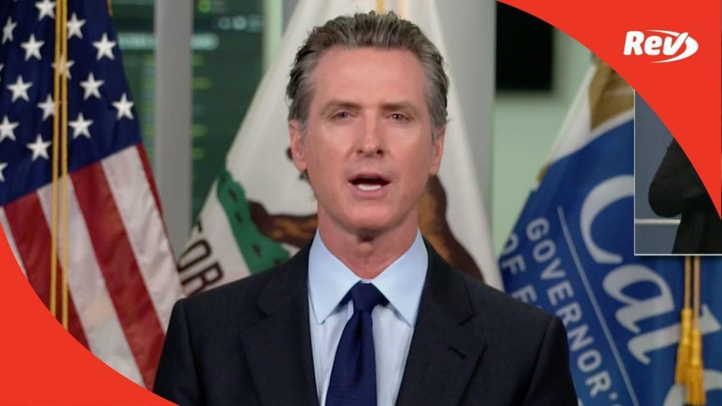 California Governor Gavin Newsom Press Conference Transcript