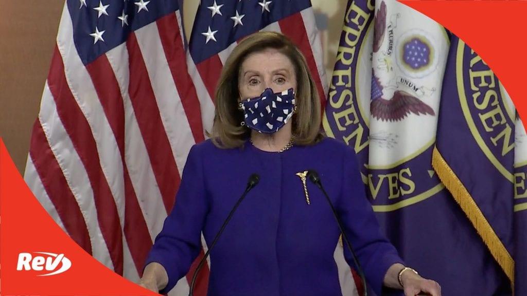 Nancy Pelosi Press Conference on 25th Amendment Bill Proposal Transcript October 9
