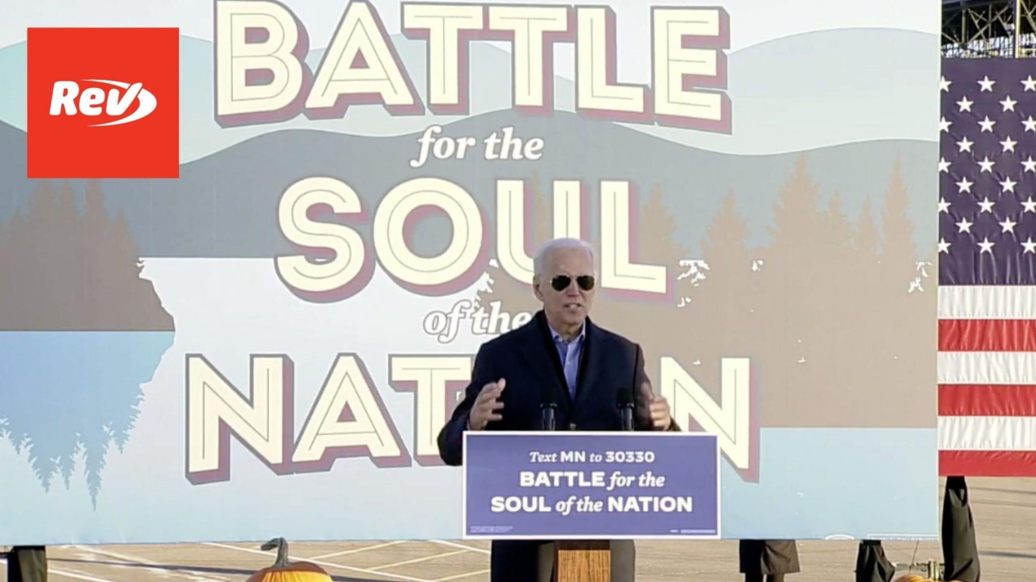 Joe Biden Campaign Event Speech Transcript St. Paul, Minnesota October 30