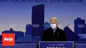 Joe Biden Campaign Speech Transcript Milwaukee, Wisconsin October 30