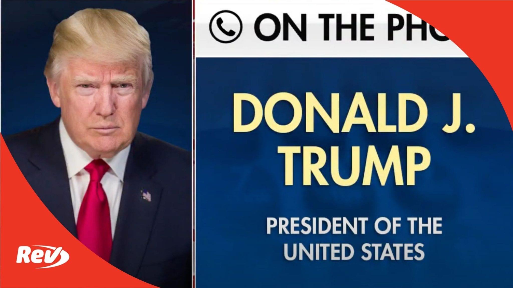 Donald Trump Election Day Interview Transcript Fox & Friends