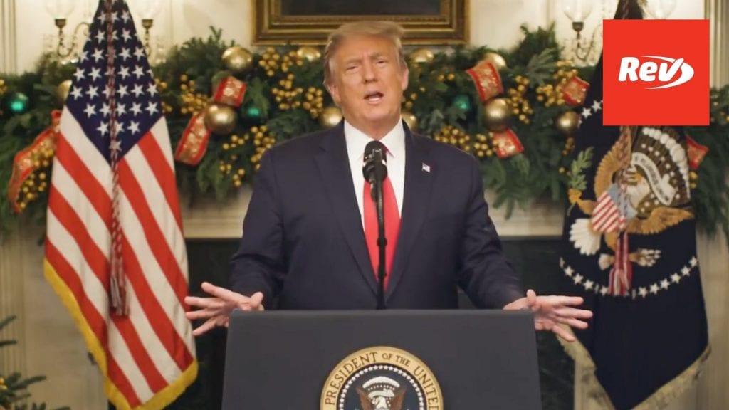 Donald Trump Video Transcript on COVID Relief Bill