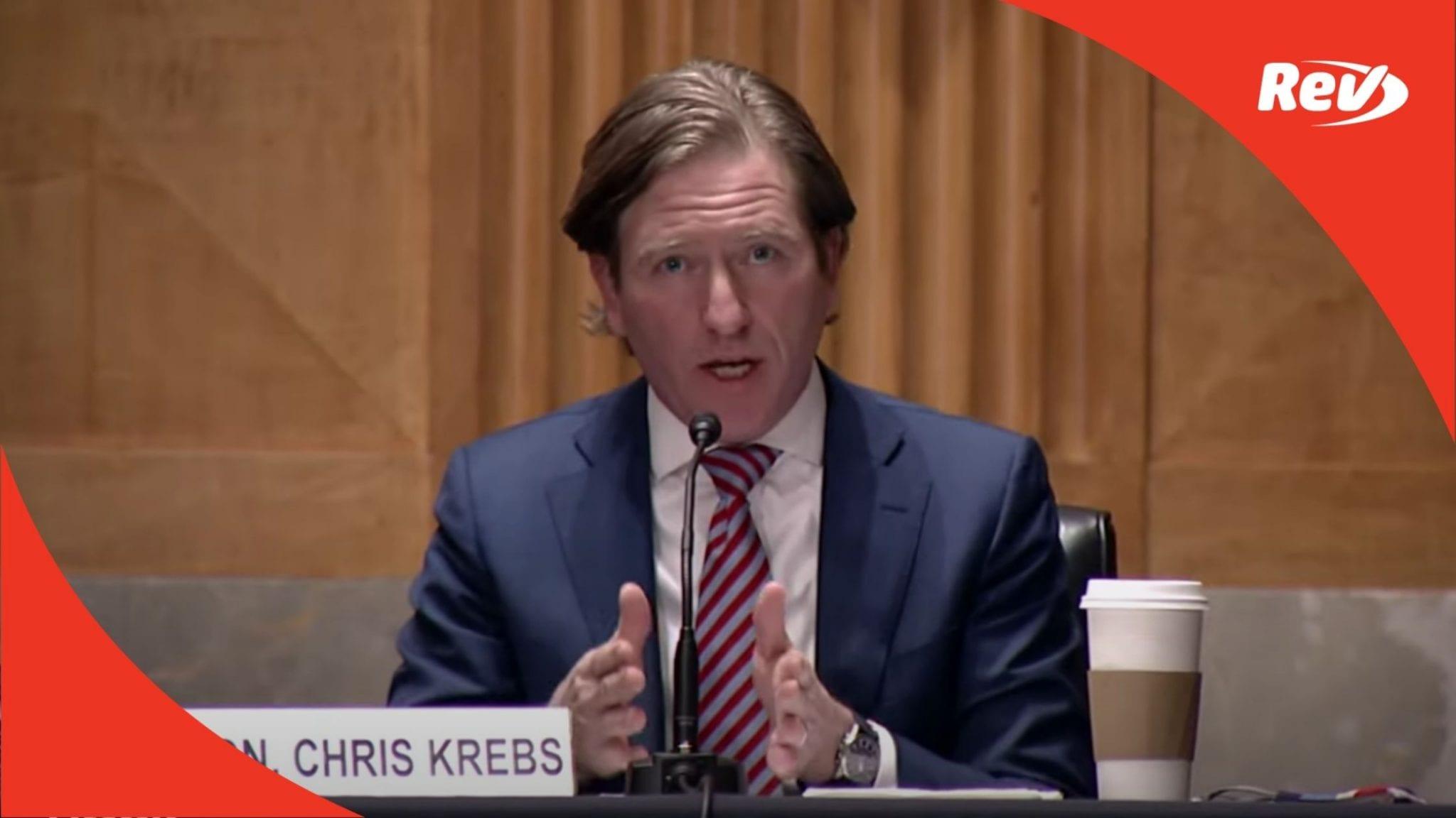 Fired Election Official Chris Krebs Senate Testimony on 2020 Election Security Transcript December 16