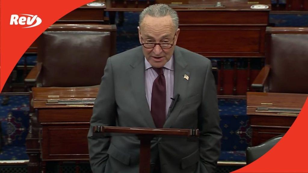 Senate Majority Leader Chuck Schumer Speech Transcript: Trump Impeachment to go to Senate Monday