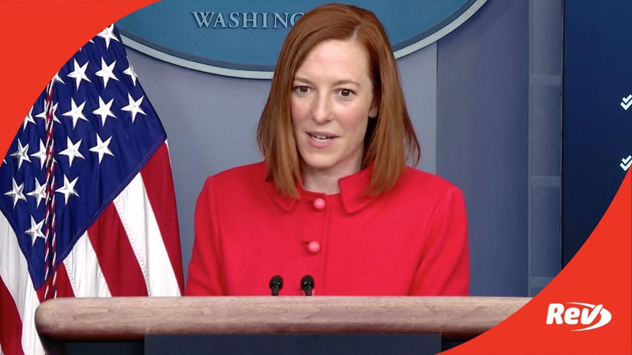 Press Secretary Jen Psaki White House Press Conference Call Transcript February 18
