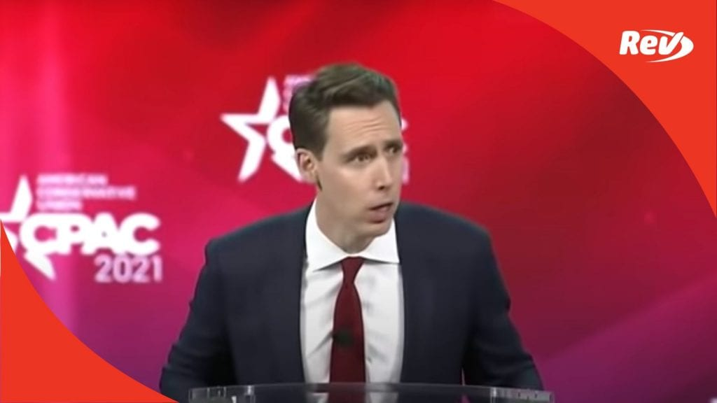 Josh Hawley 2021 CPAC Speech Transcript February 26