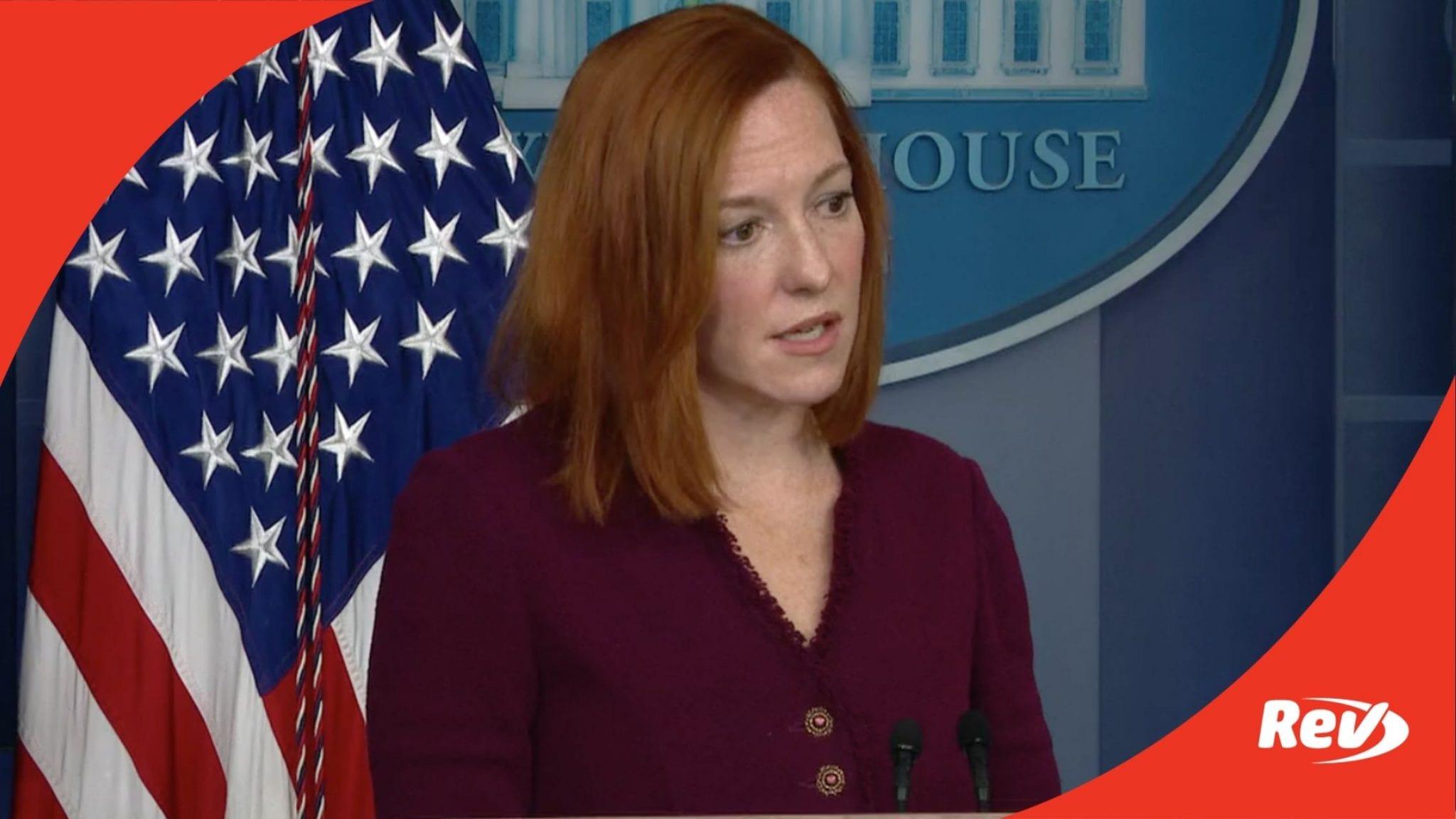 Press Secretary Jen Psaki White House Press Conference Transcript February 9