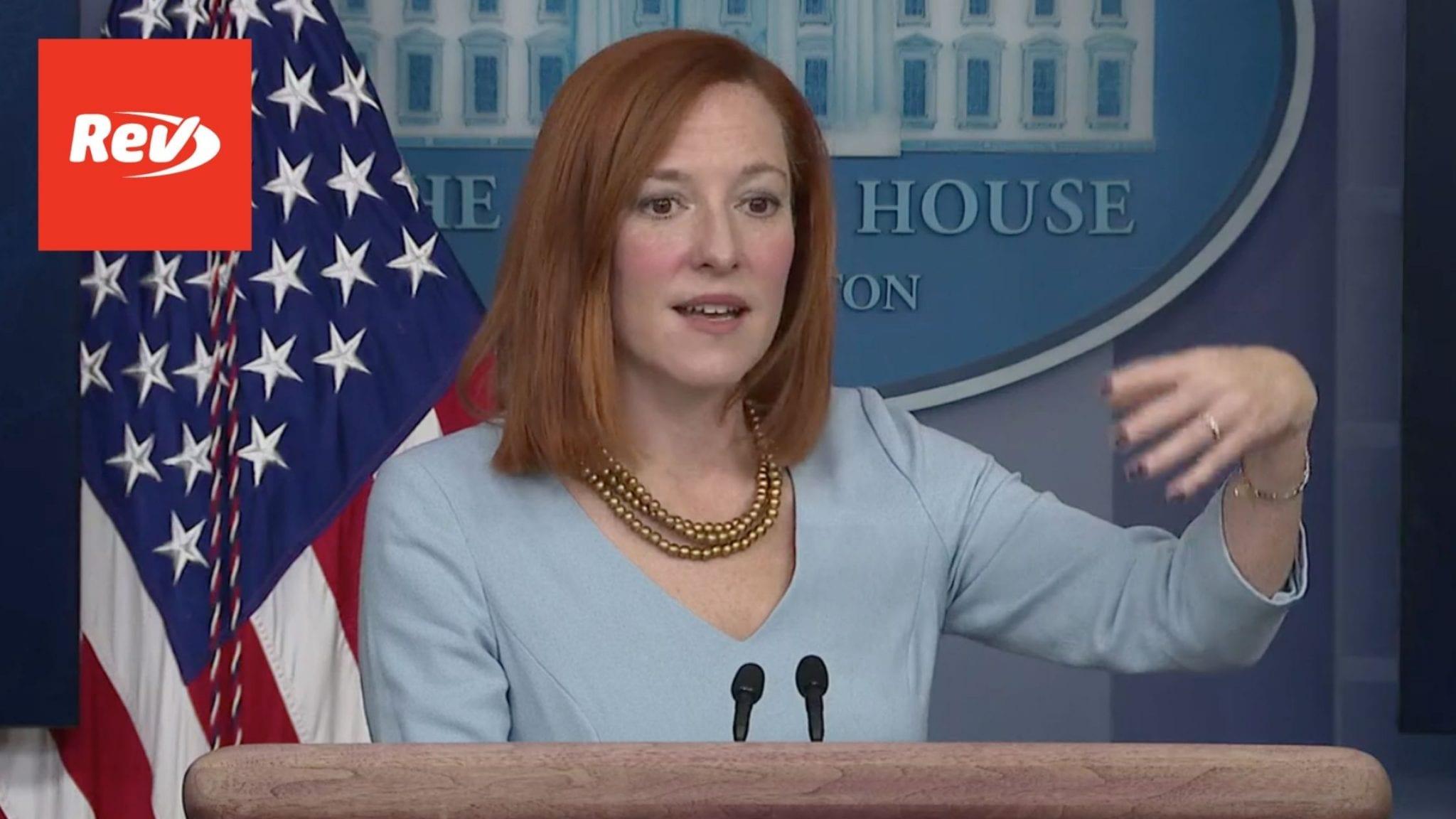 Press Secretary Jen Psaki White House Press Conference Transcript February 10