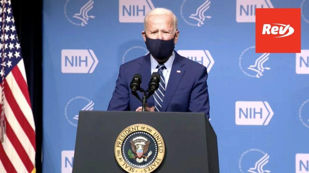 Joe Biden Speech at National Institute of Health (NIH) Transcript February 11