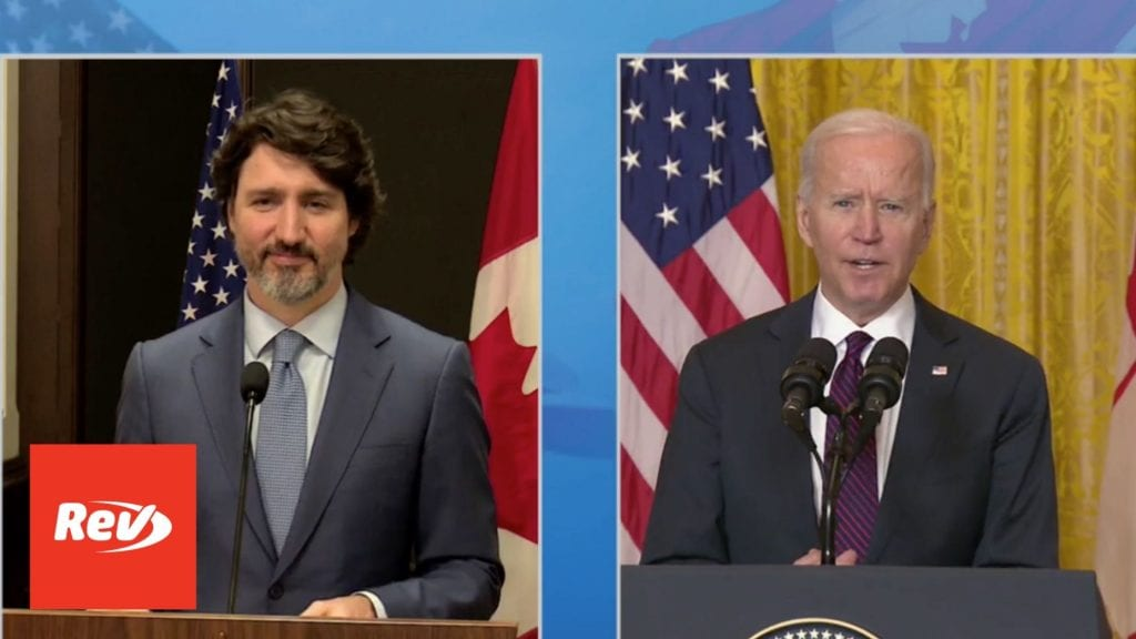 Joe Biden & Justin Trudeau Statement After Bilateral Meeting Transcript February 23