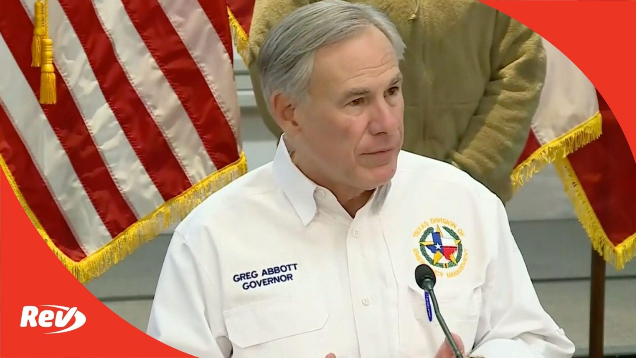 Texas Gov. Greg Abbott Press Conference Transcript February 19: Winter Storm Updates