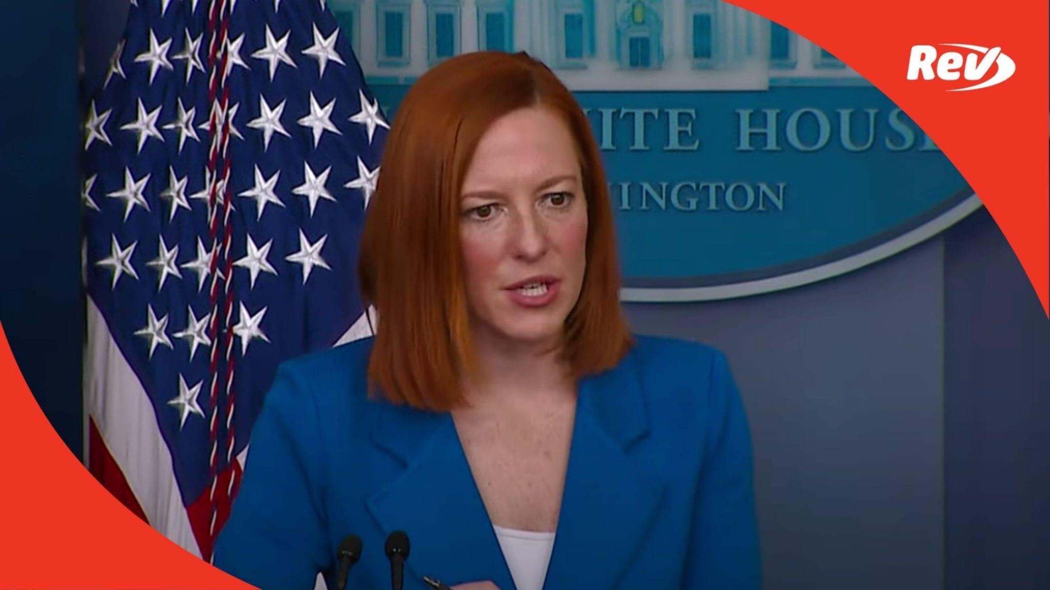 Press Secretary Jen Psaki White House Press Conference Transcript February 2