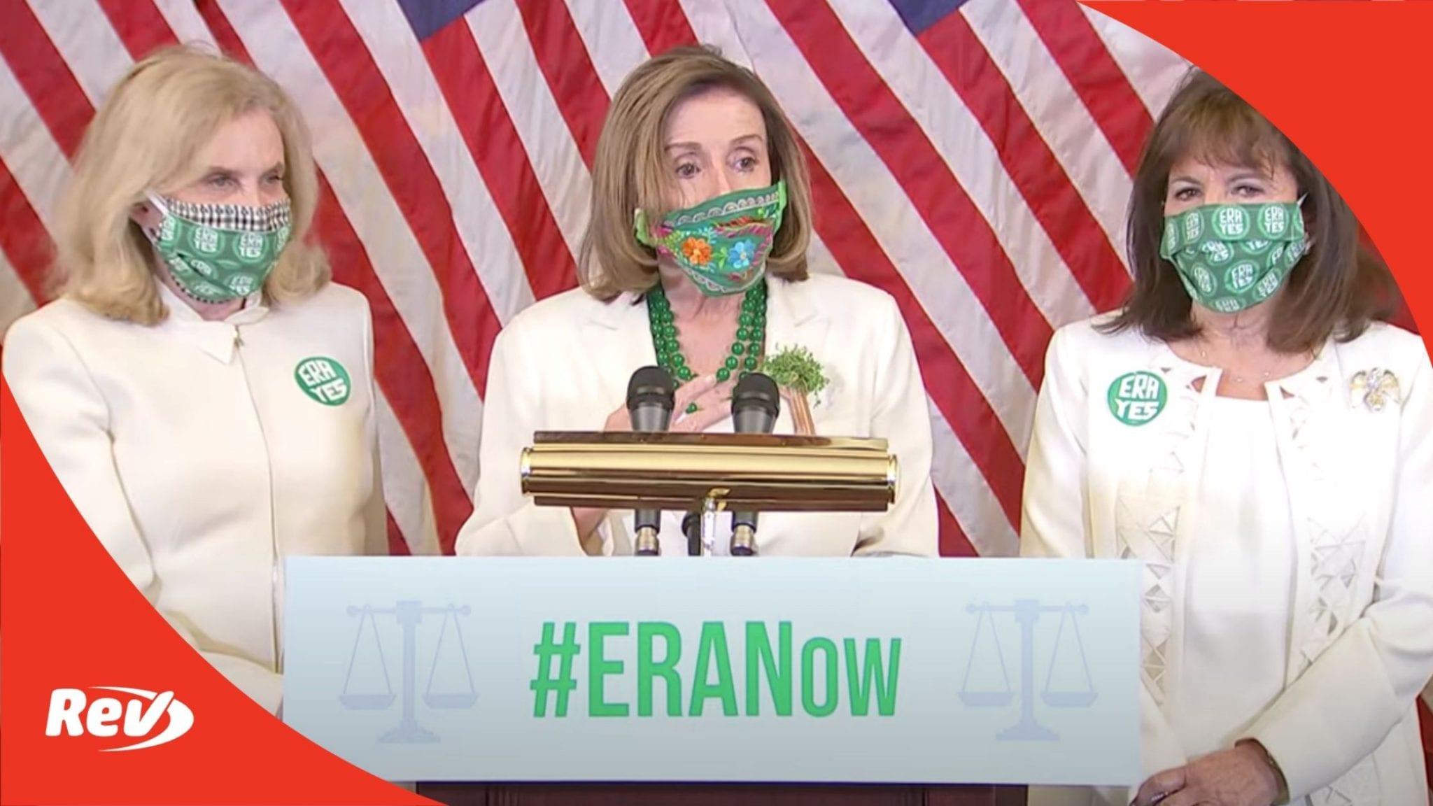 Nancy Pelosi Press Conference on Equal Rights Amendment (ERA) Transcript March 17