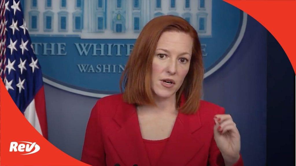 Press Secretary Jen Psaki White House Press Conference Transcript March 2