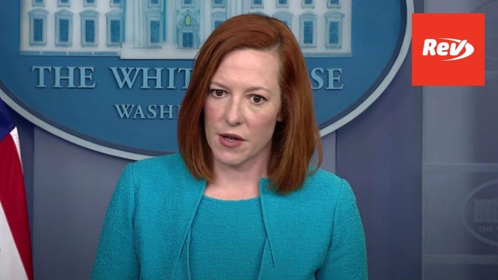 Press Secretary Jen Psaki White House Press Conference Transcript March 22
