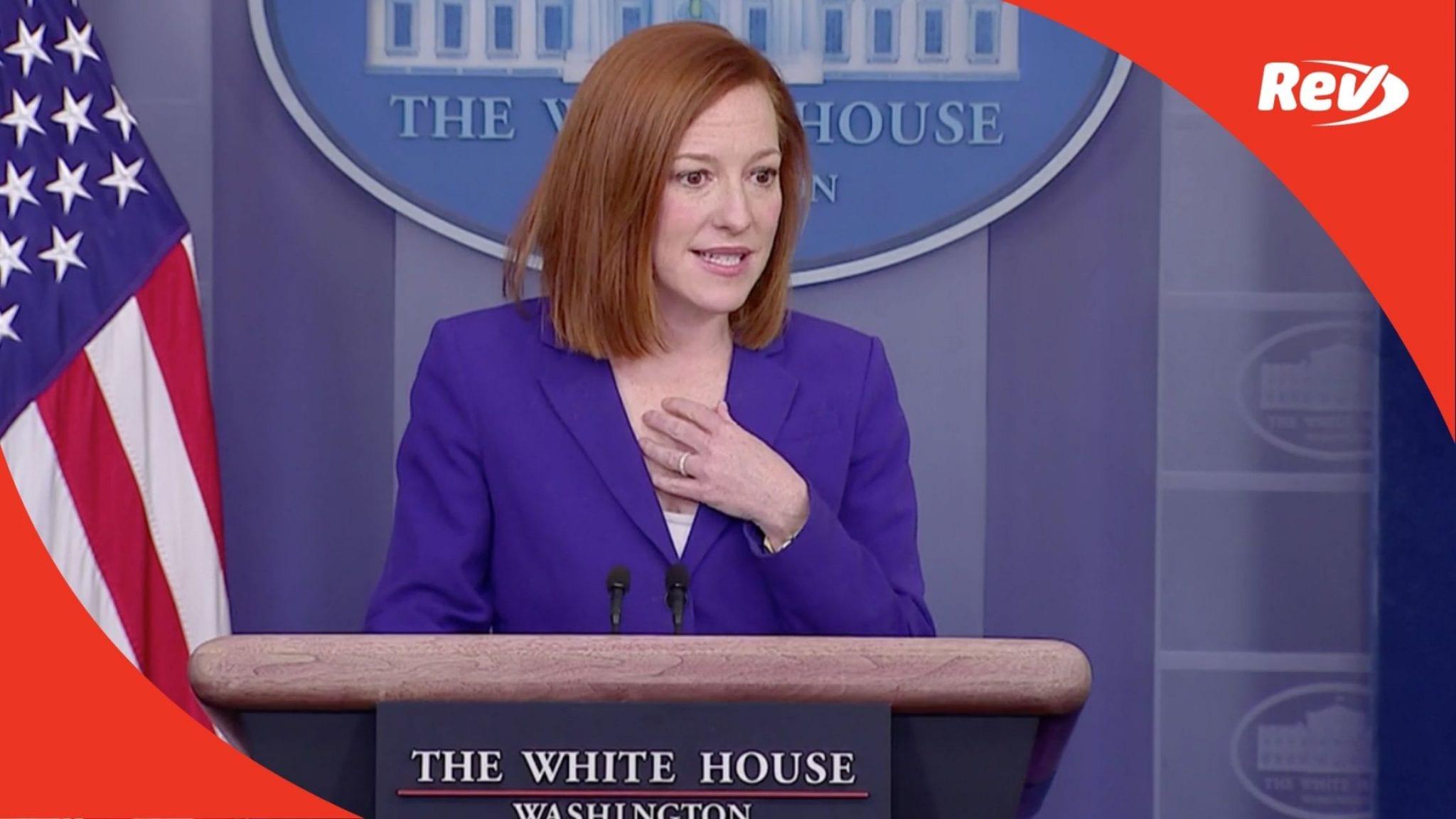 Press Secretary Jen Psaki White House Press Conference Transcript March 8