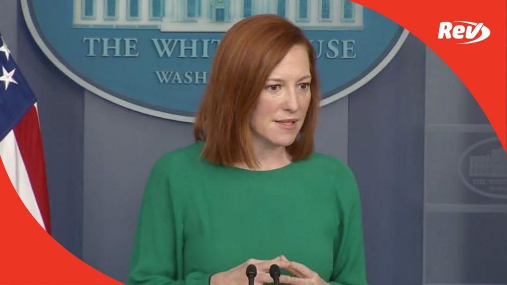 Press Secretary Jen Psaki White House Press Conference Transcript March 15