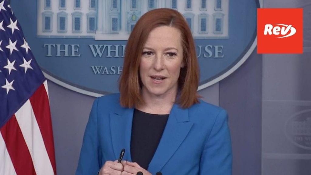 Press Secretary Jen Psaki White House Press Conference Transcript April 26