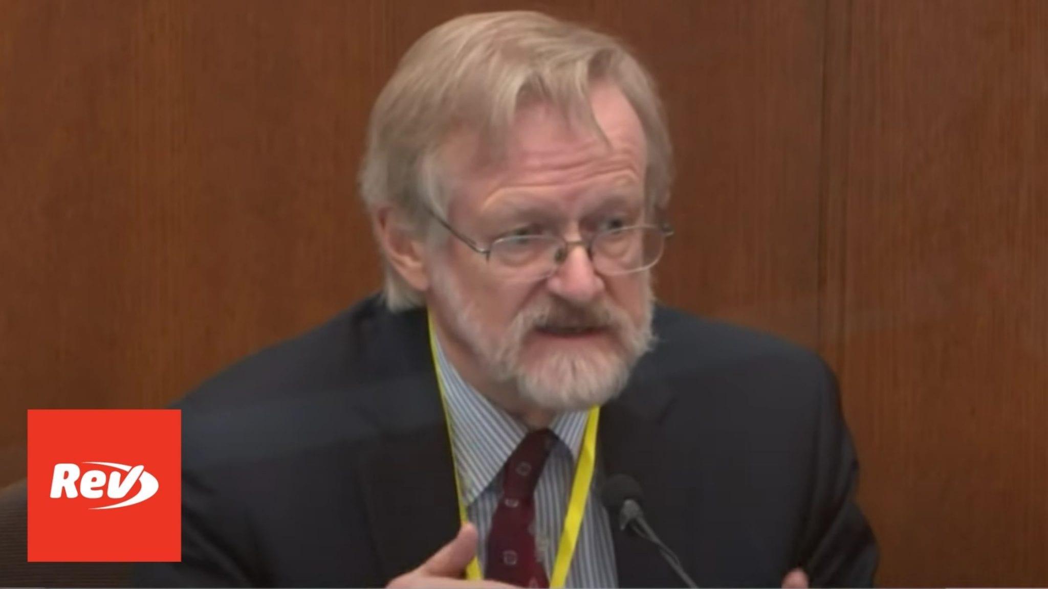 "Pulmonologist Martin Tobin Testimony Derek Chauvin Trial Transcript: Floyd Died From ""Low Level of Oxygen"""