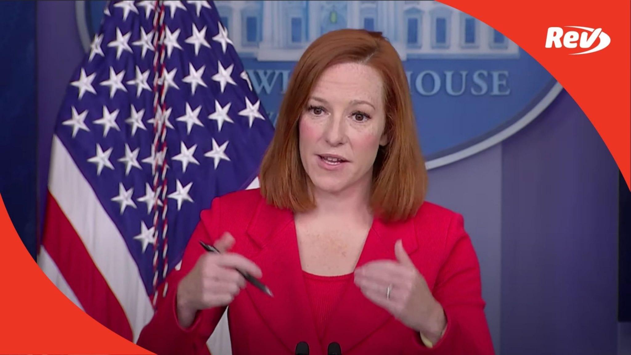 Press Secretary Jen Psaki White House Press Conference Transcript April 12