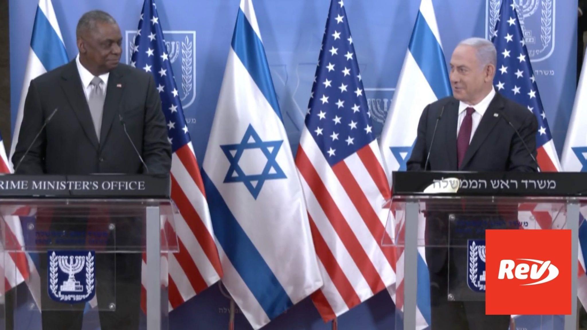 US Defense Sec. Lloyd Austin & Israeli PM Benjamin Netanyahu Statements Transcript