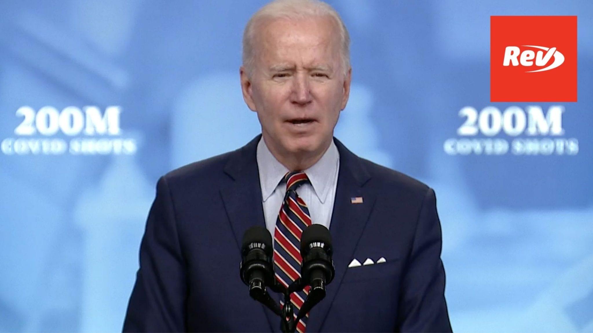 Joe Biden Speech Transcript April 21: 200 Million COVID-19 Vaccine Shots