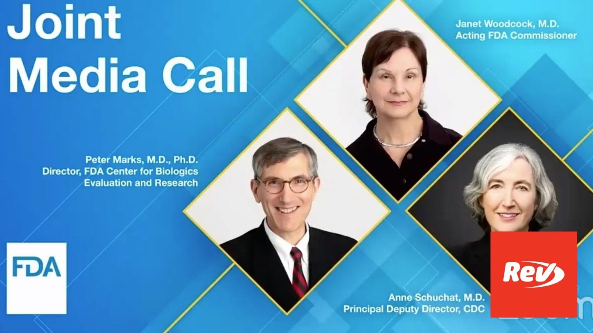 FDA, CDC Press Conference on Pause of Johnson & Johnson Vaccine Transcript April 13