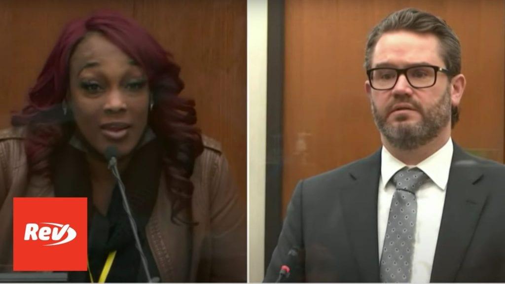 Witness Shawanda Hill Testimony During Derek Chauvin Trial Transcript: Was In George Floyd's Car