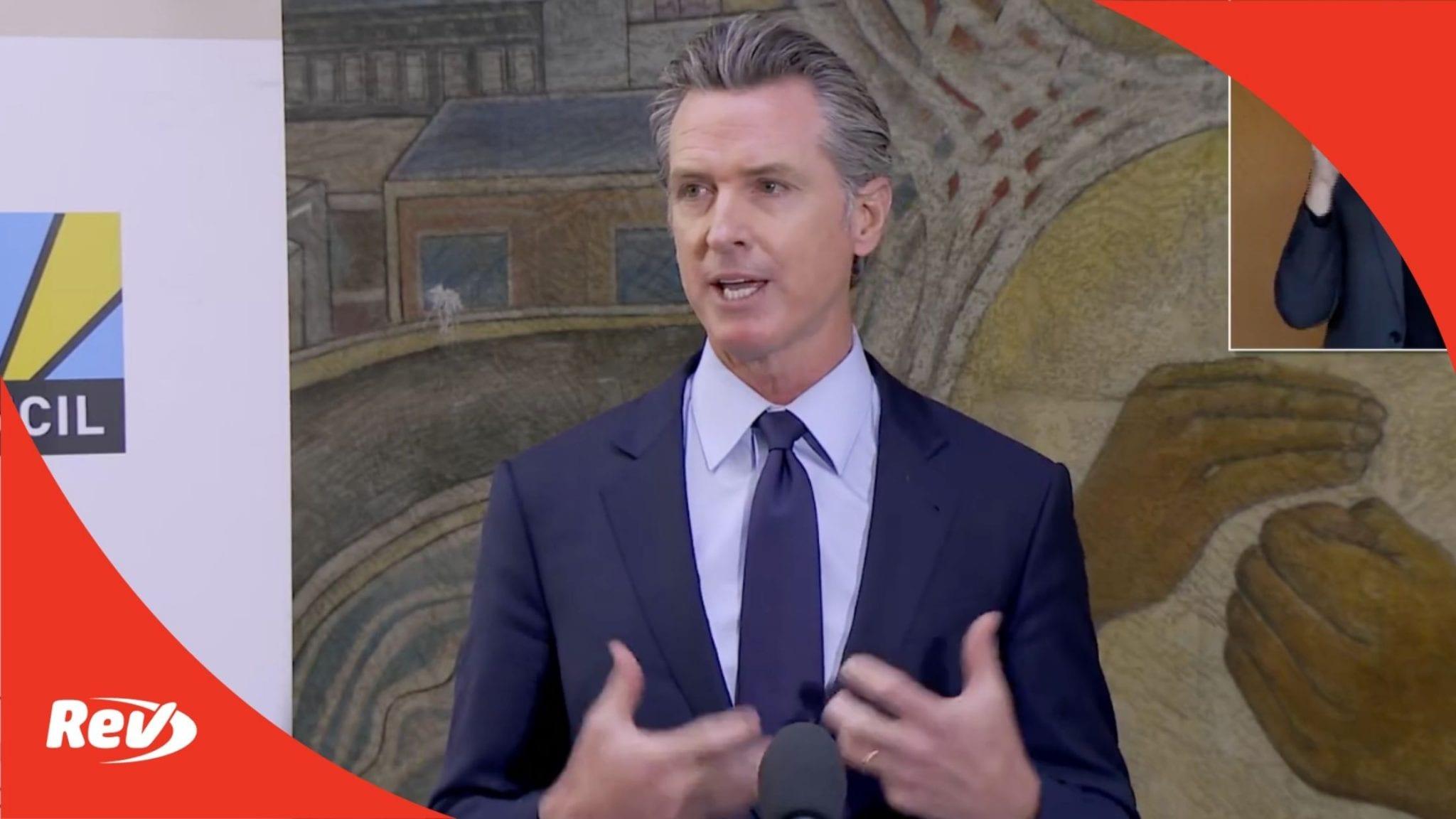 California Gov. Gavin Newsom Economic Recovery Press Conference Transcript May 10