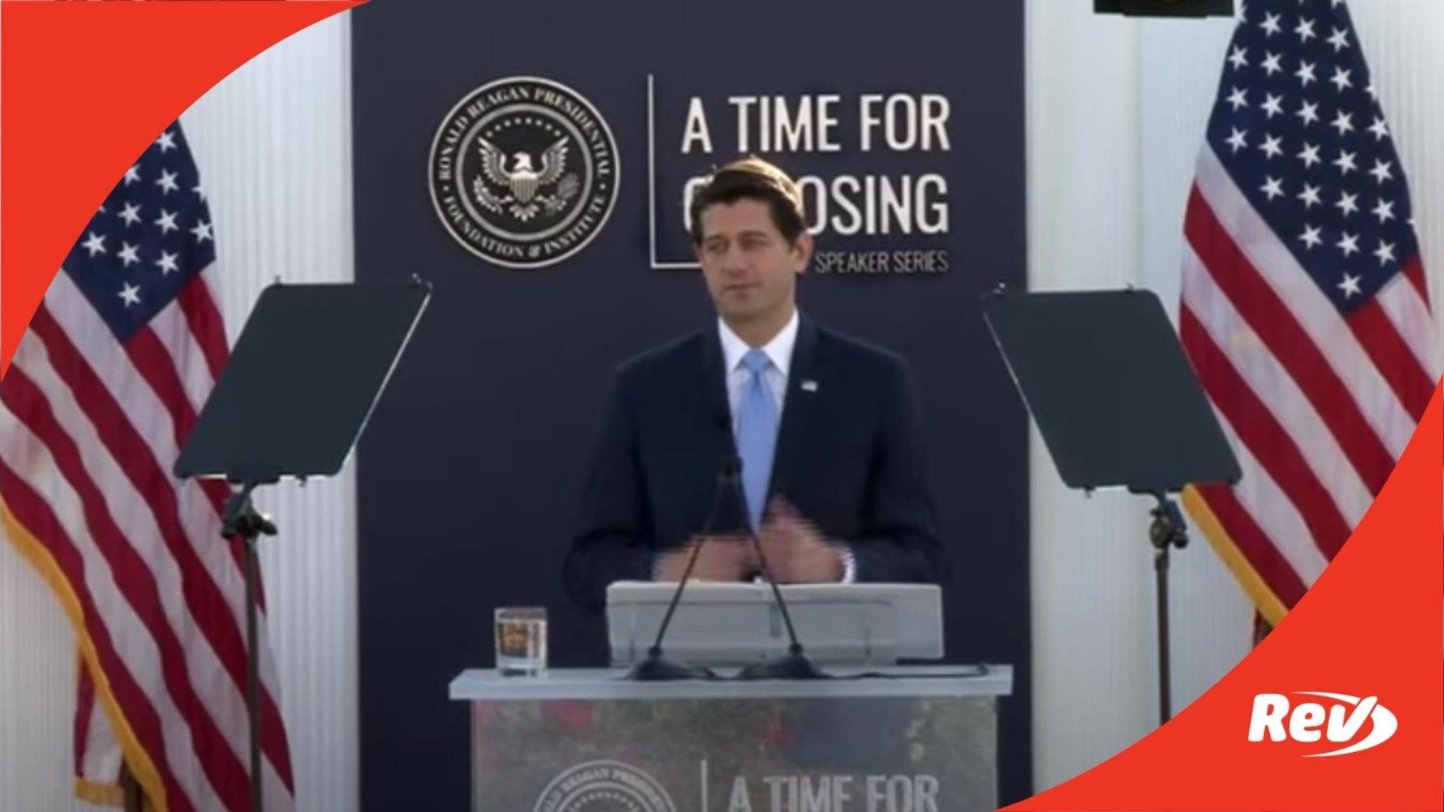 Paul Ryan Reagan Library Speech Transcript May 27: Future of GOP