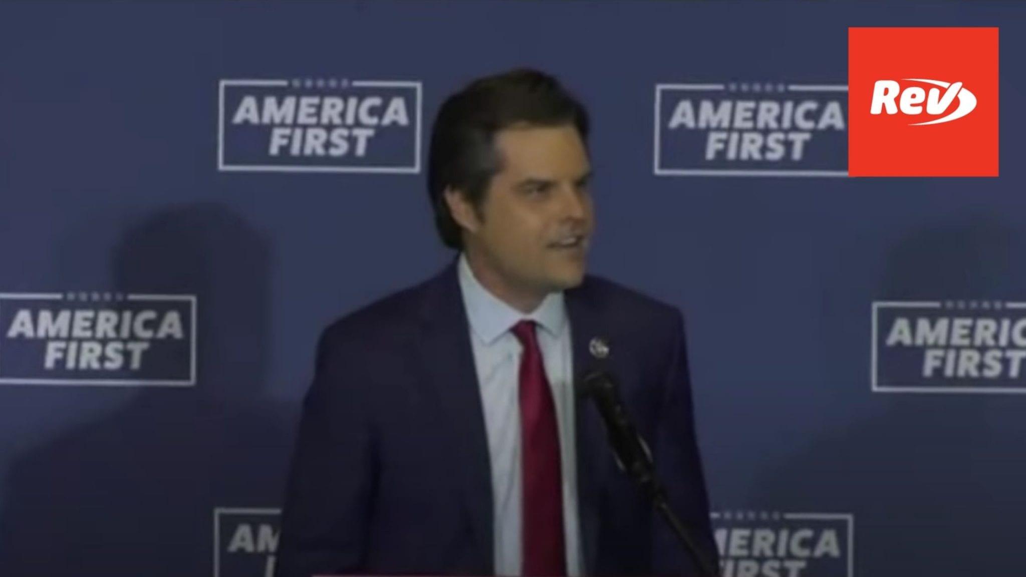 "Matt Gaetz ""America First"" Rally Speech Transcript Georgia May 27"