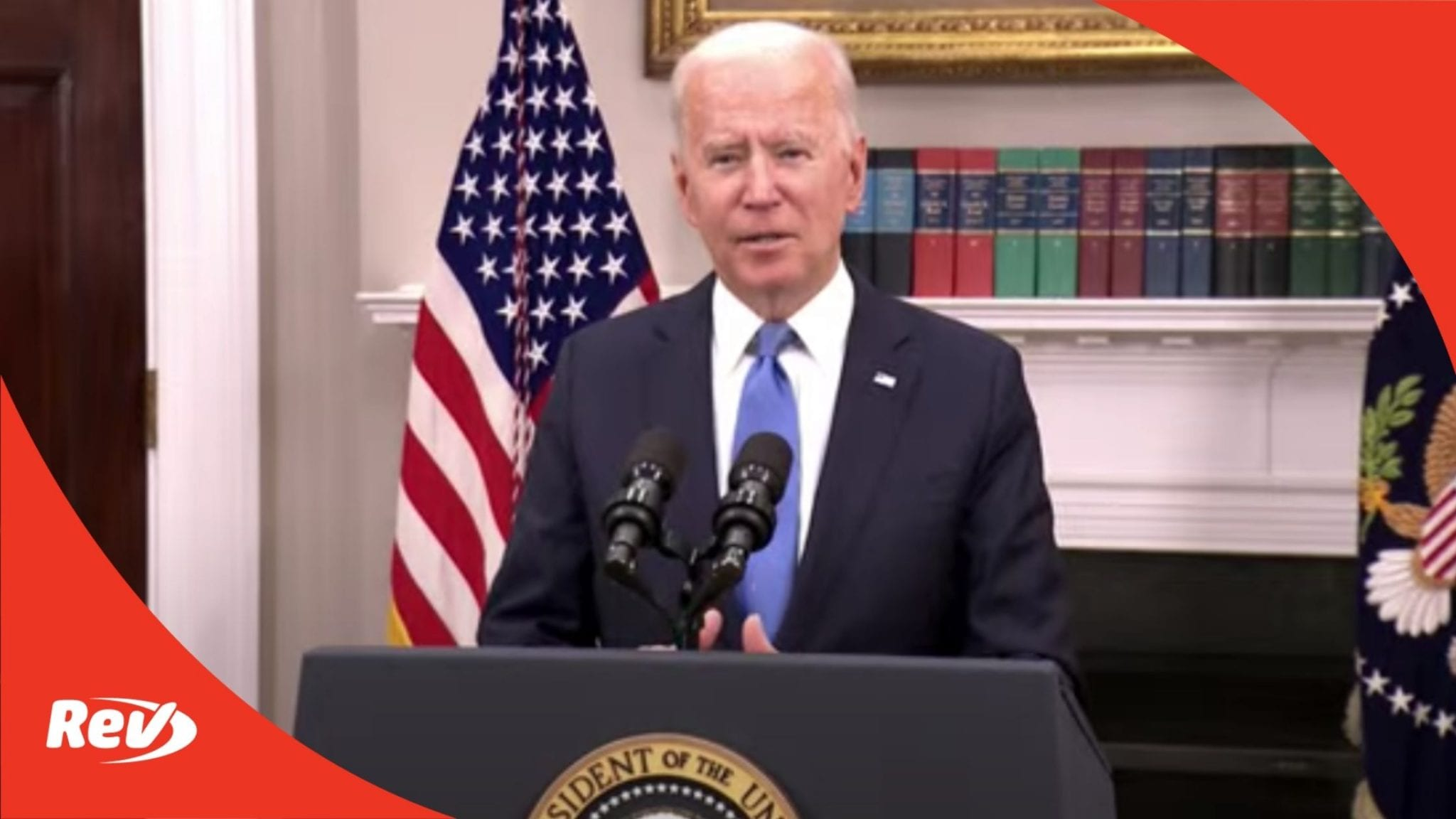 Joe Biden Colonial Pipeline Incident Briefing Speech Transcript May 13