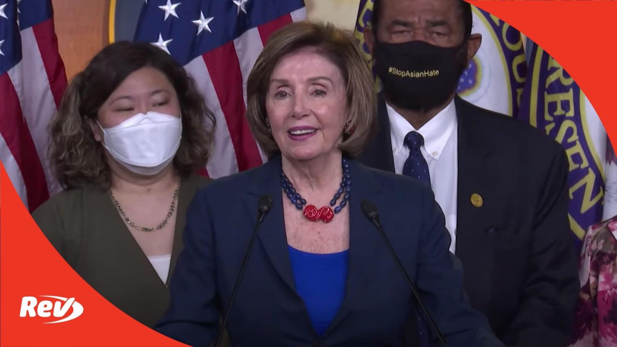 House Speaker Nancy Pelosi COVID-19 Hate Crimes Act Press Conference Transcript May 18
