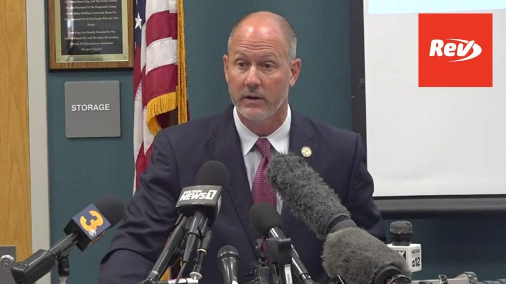 "Pasquotank District Attorney Press Conference Transcript: Fatal Police Shooting of Andrew Brown Jr. ""Justified"""