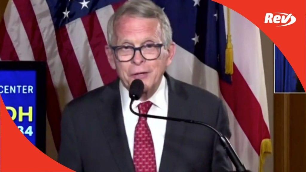 Ohio Gov. Mike DeWine COVID-19 Press Conference Transcript May 3