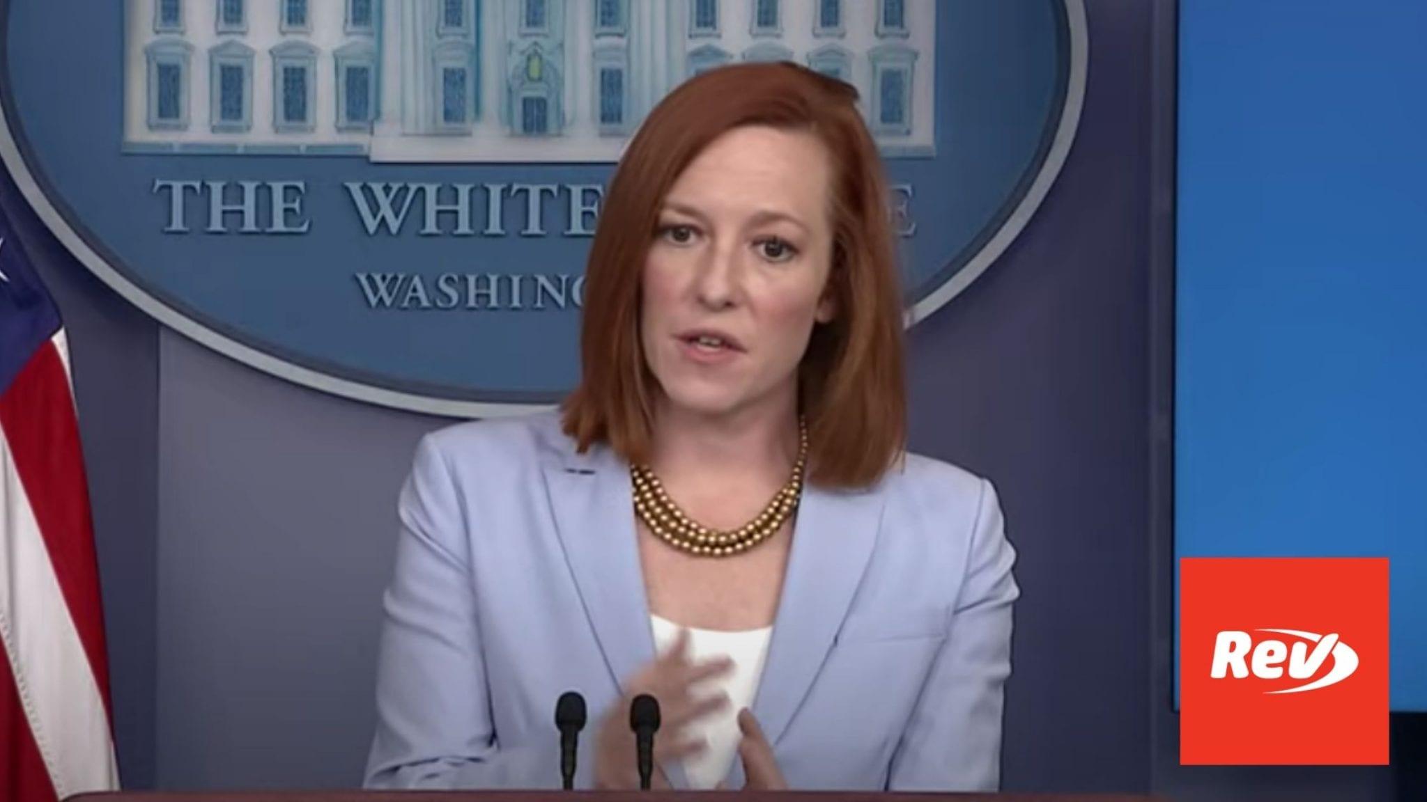 Press Secretary Jen Psaki White House Press Conference Transcript May 21