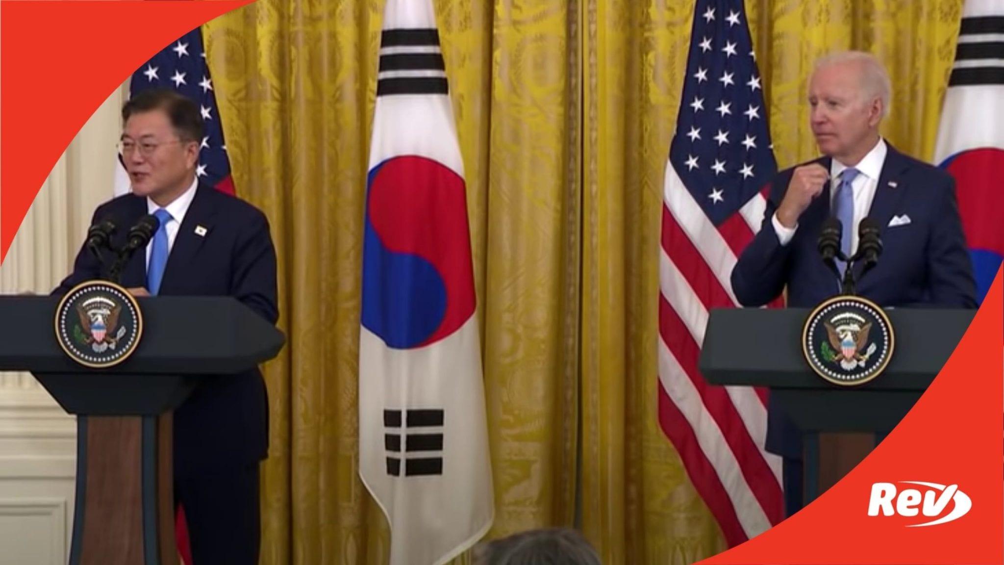 Joe Biden Press Conference with President of South Korea Moon Jae-in Transcript